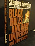 Black Holes and Baby Universes and Other Essays by Stephen W. Hawking (1993-10-23) - Stephen W. Hawking