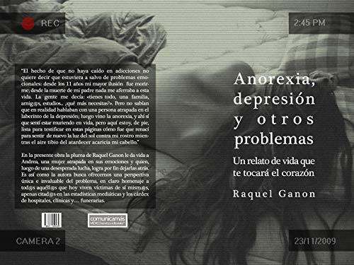Anorexia, depresión y o t r o s problemas Un relato que...