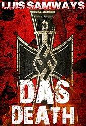 Das Death: Part 1 (Alternate History WW2 Thriller)