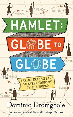 Hamlet: Globe to Globe: Taking Shakespeare to Every Country in the World