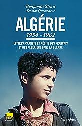 Algérie : 1954-1962 - Lettres, carnets et récits des Français et des Algériens dans la guerre - TEXT