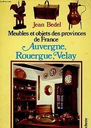 Auvergne, Rouergue, Velay