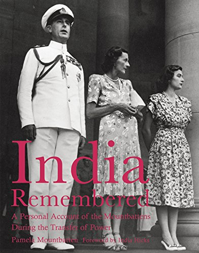 India Remembered: A Personal Account of the Mountbattens During the Transfer of Power (English Edition)