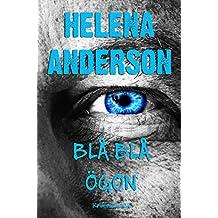 Blå Blå Ögon: Kriminalroman (Swedish Edition)