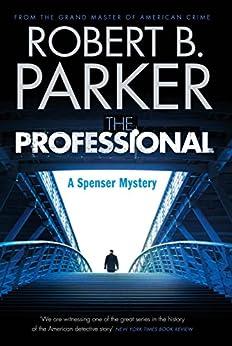 The Professional (A Spenser Mystery) par [Parker, Robert B.]