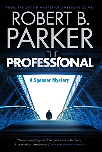 the-professional-a-spenser-mystery-the-spenser-series-book-37