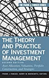 The Theory and Practice of Investment Management: Asset Allocation, Valuation, Portfolio Construction, and Strategies (Frank J. Fabozzi Series, Band 198)