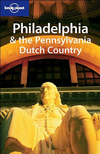 Philadelphia and the Pennsylvania Dutch Country (en anglais)