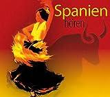 Spanien hören: Eine musikalisch illustrierte Reise durch die Kulturgeschichte Spaniens von den Mythen bis in die Gegenwart, mit über 40 ... ... Mazarredo (Länder hören - Kulturen entdecken) - Antje Hinz