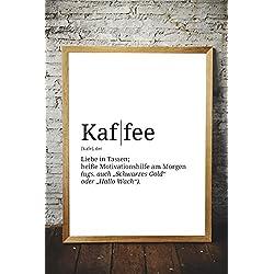 Poster mit Definition   Motiv: Kaffee   Küche Wohnzimmer WG   Poster A3 mit Sprüchen   Kunstdruck als Wand-Dekoration für den Bilderrahmen   Duden Wörterbuch Wort-Erklärung Lexikon Begriffe