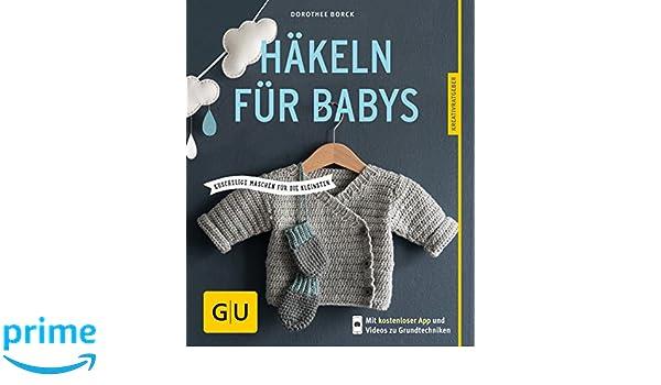 Amazonfr Häkeln Für Babys Kuschelige Maschen Für Die Kleinsten
