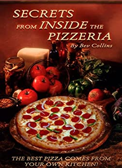 Secrets From Inside The Pizzeria (English Edition) von [Collins, Beverly]
