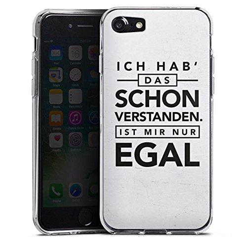 Apple iPhone 7 Hülle Case Handyhülle Sprüche Statement Spruch Silikon Case transparent