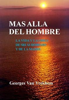 Más Allá del Hombre (Spanish Edition) di [Van Vrekhem, Georges]