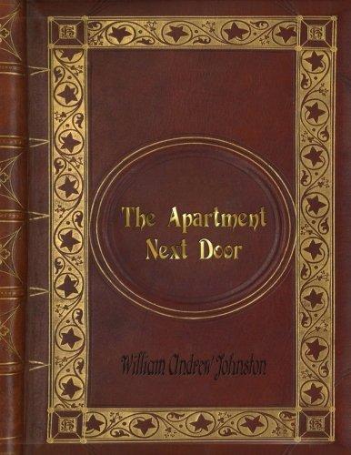 William Andrew Johnston - The Apartment Next Door