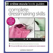 Complete Dressmaking Skills (Online Movie Book Guides)