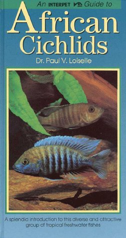 Interpet Guide to African Cichlids (Fishkeeper's Guides) (African Cichlid Fisch)