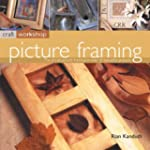 Picture Framing: The Art of Picture F...