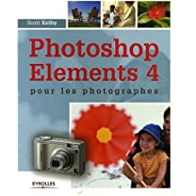 Photoshop Elements 4 pour les photographes
