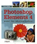 Photoshop Elements 4 pour les photogr...