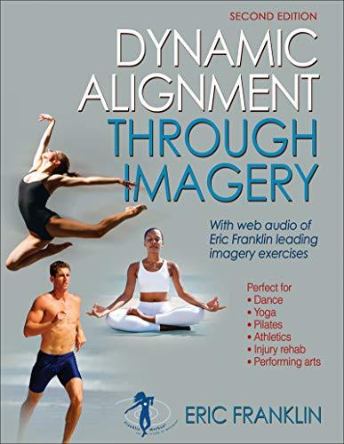 Dynamic Alignment Through Imagery por Eric Franklin