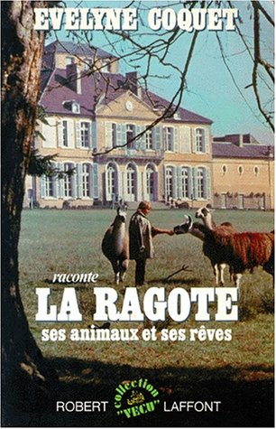 RAGOTE SES ANIMAUX SES REVES
