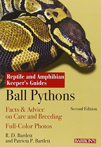 Ball Python Keepers Guide (Reptile and Amphibian Keeper's Guide) -