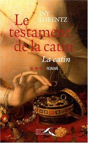 LA CATIN T3 TESTAMENT DE LA