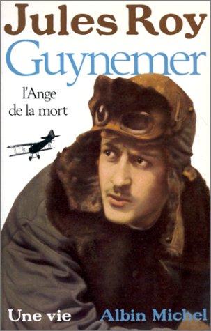 Descargar Libro Guynemer : L'ange de la mort de Jules Roy