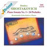 Shostakovich: Piano Sonata No. 1 / 24 Preludes, Op. 34