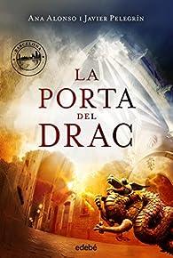 La Porta del Drac par  Ana Isabel Conejo Alonso