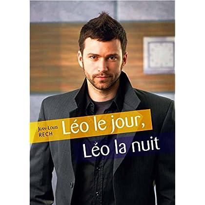 Léo le jour, Léo la nuit