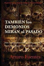 También los Demonios Miran al Pasado: (Serie James Allen y Patricia Banner nº2)
