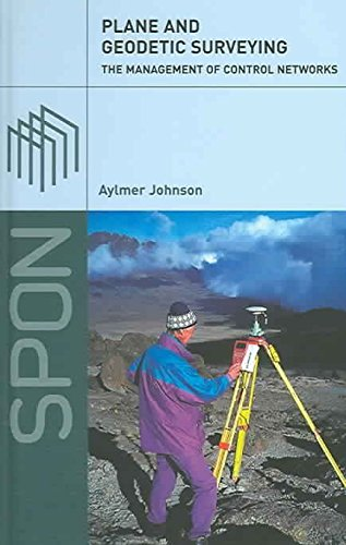 plane-and-geodetic-surveying-the-management-of-control-networks-by-author-aylmer-johnson-published-o