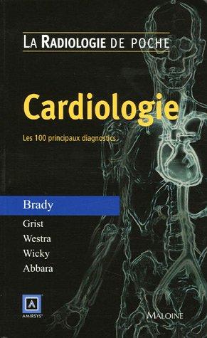 Cardiologie : Les 100 principaux diagnostics