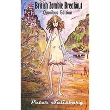 British Zombie Breakout by Peter Salisbury (2012-06-19)