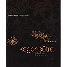 Kegon-Sutra. Band II: Avatamsaka-Sutra. Blumengirlanden-Sutra. Hua Yen-Sutra