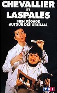 Chevallier et Laspalès : Bien dégagé derrière les oreilles [VHS]