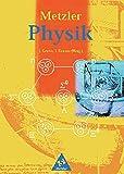 Metzler Physik Sekundarstufe II - 3 - Auflage: Metzler Physik SII - 3 - Auflage allgemeine Ausgabe 1998: Schülerband SII -