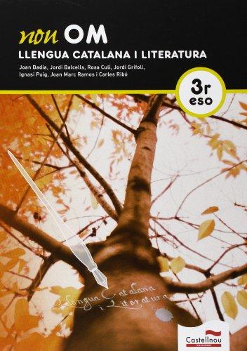 Nou Om. Llengua Catalana I Literatura. 3R ESO - 9788498049398 por Joan Badia Pujol