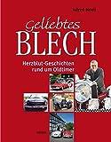 Geliebtes Blech: Herzblut-Geschichten rundum Oldtimer
