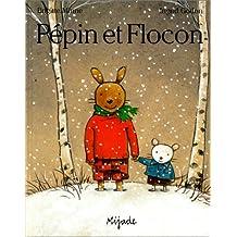 Pépin et Flocon