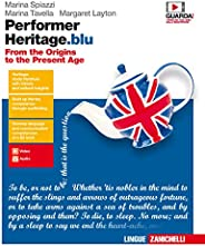 Performer heritage. blu. From the origins to the present age. Per le Scuole superiori. Con Contenuto digitale