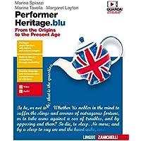Performer heritage. blu. From the origins to the present age. Per le Scuole superiori. Con Contenuto digitale (fornito…