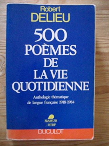500 poèmes de la vie quotidienne