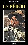 Le Pérou par Gilbert