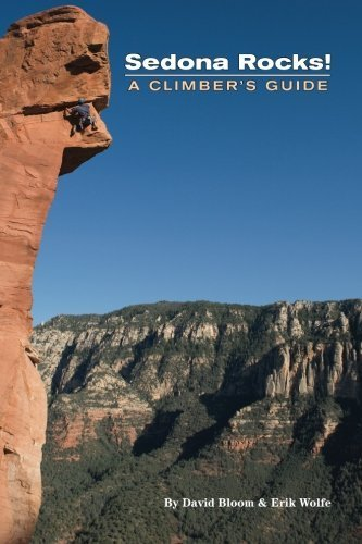 Sedona Rocks! A Climber's Guide by David Bloom (2012-05-31)