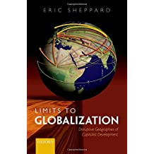 Limits to Globalization: Disruptive Geographies of Capitalist Development