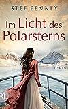 Stef Penney: Im Licht des Polarsterns
