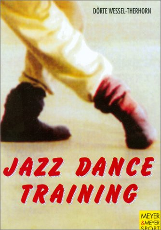 Jazz Dance Training, Engl. ed. (Meyer & Meyer sport)
